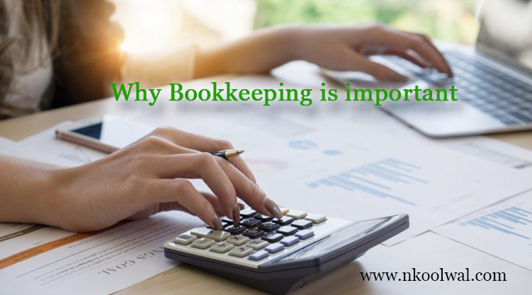5 Reasons Why Bookkeeping is important in your Business